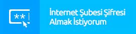 İnternet Bankacılığı Üyeliği